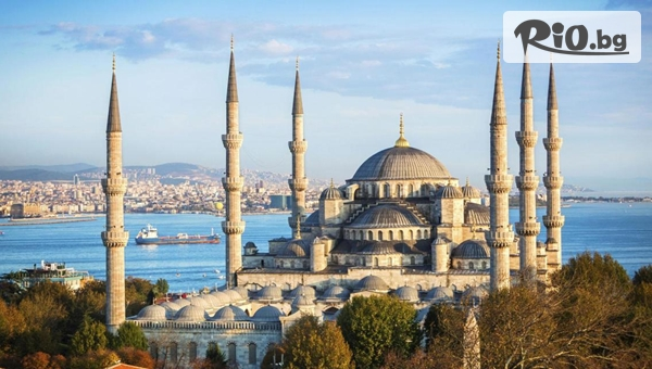 Екскурзия до Истанбул, Одрин и Чорлу! 2 нощувки, закуски, автобусен транспорт + посещение на Пеещите фонтани, МОЛ Емаар и много бонуси, от Караджъ Турс