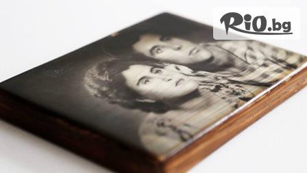 Отпечатване на снимка върху дърво в размер по избор на цена от 19.90лв, Уникален подарък от Фотограф Кирил Бекяров!